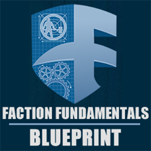 Faction Fundamentals Blueprint